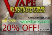 20% off store wide at Vapeoddities
